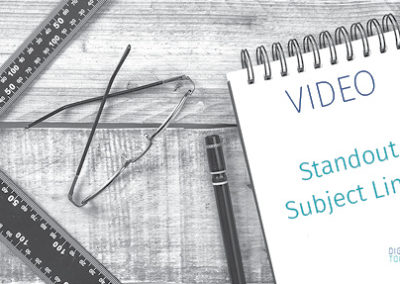Video – Stand Out Subject Lines
