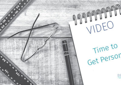 Video – Time to Get Personal